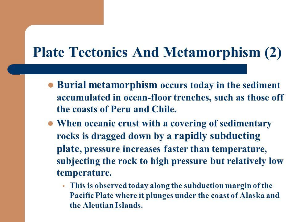 Plate Tectonics And Metamorphism (2)