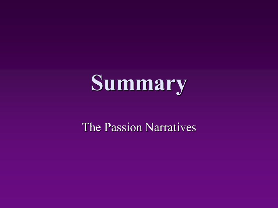 The Passion Narratives