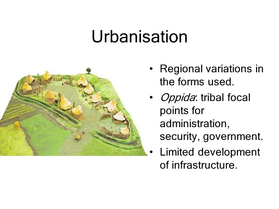 Urbanisation Regional variations in the forms used.