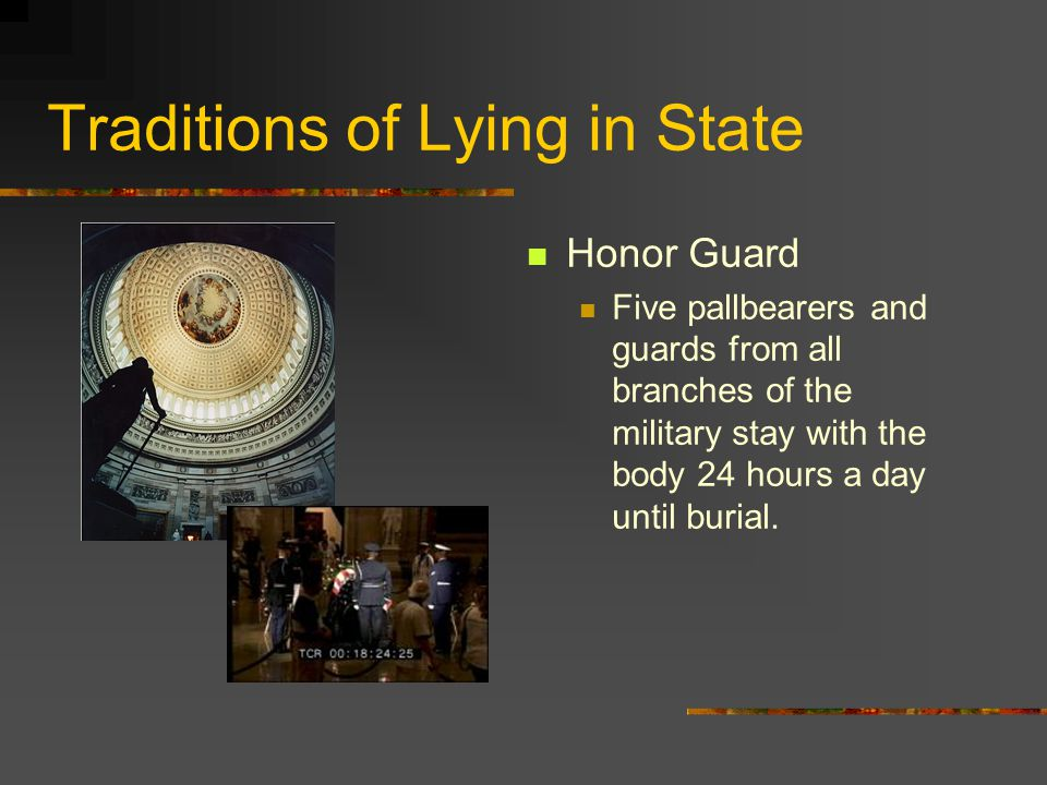 Traditions of Lying in State