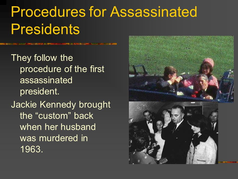 Procedures for Assassinated Presidents