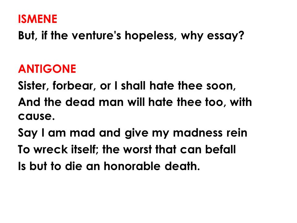 english literature lesson mr ppt video online  ismene but if the venture s hopeless why essay