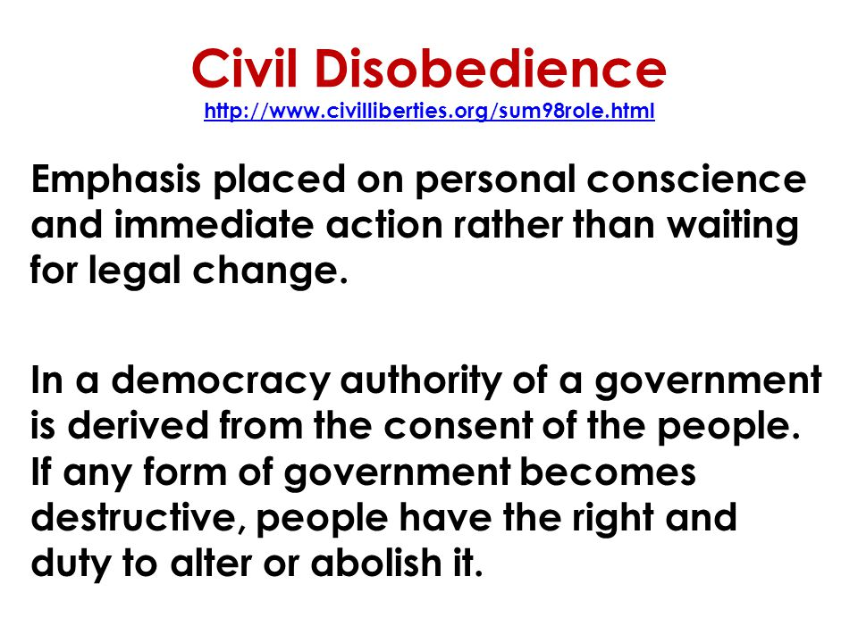 Civil Disobedience http://www.civilliberties.org/sum98role.html