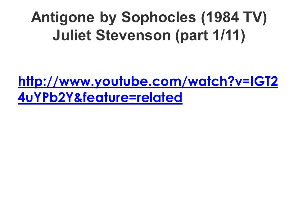 Antigone by Sophocles (1984 TV) Juliet Stevenson (part 1/11)