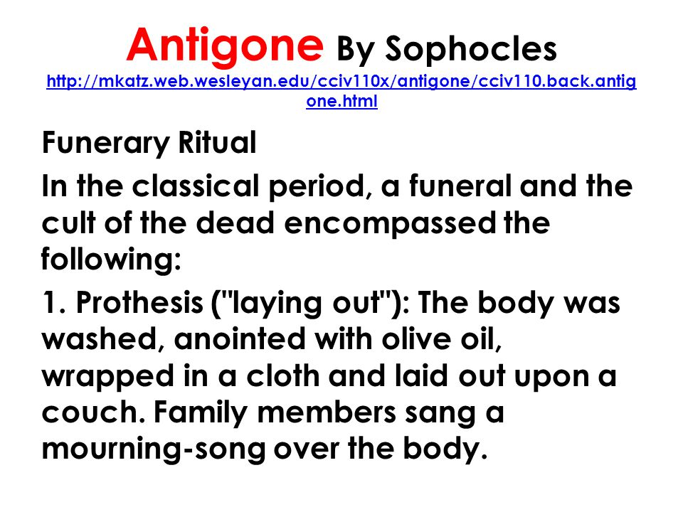 Antigone By Sophocles http://mkatz. web. wesleyan
