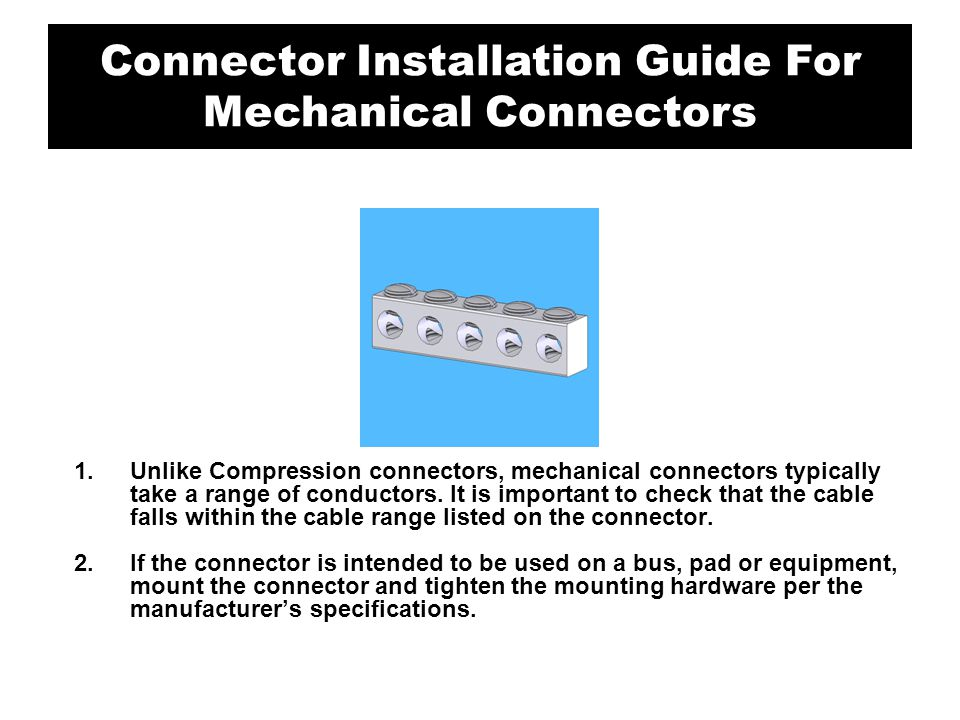 Connector Installation Guide For Mechanical Connectors