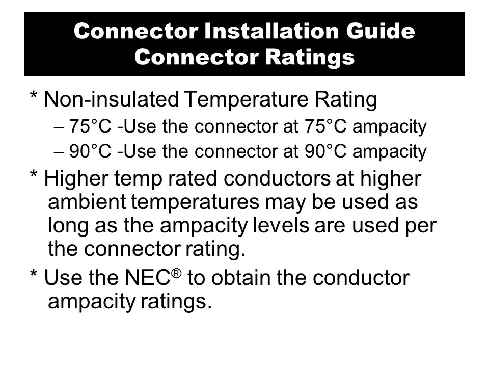 Connector Installation Guide Connector Ratings
