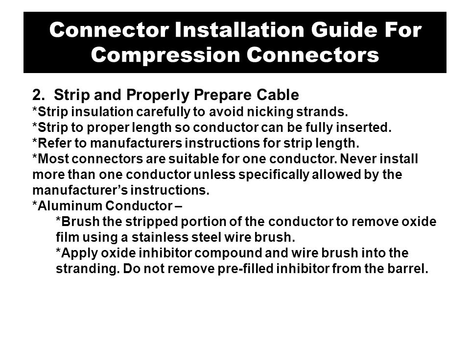 Connector Installation Guide For Compression Connectors