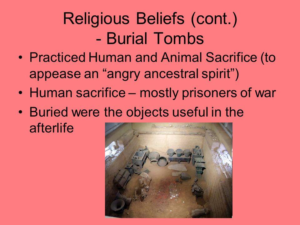 Religious Beliefs (cont.) - Burial Tombs
