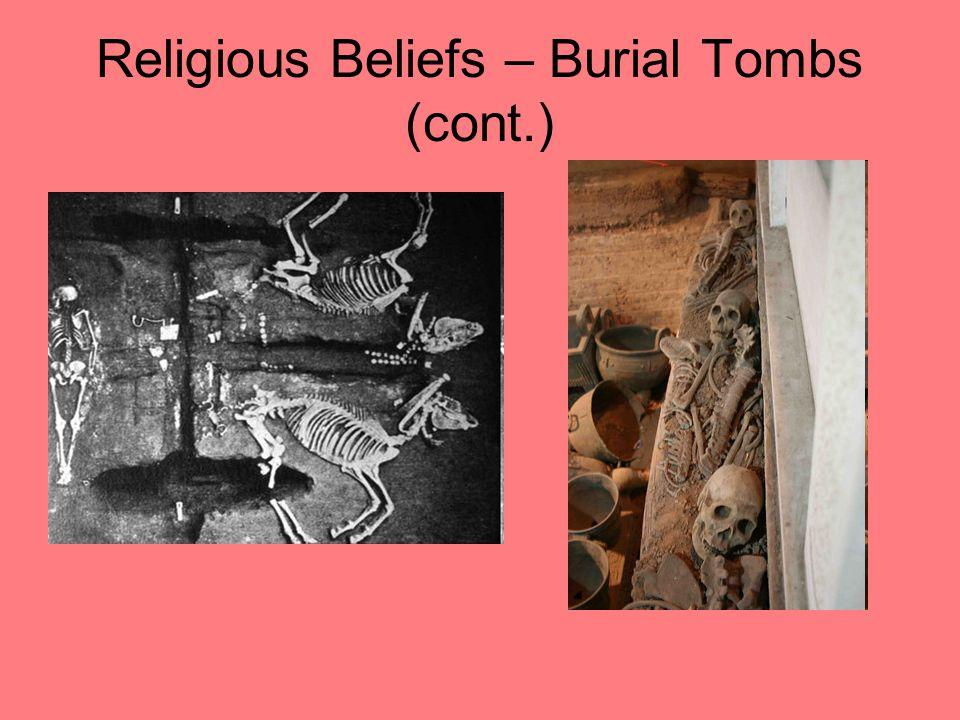 Religious Beliefs – Burial Tombs (cont.)