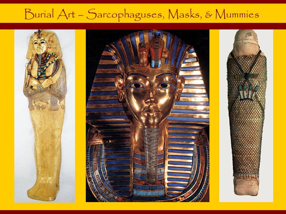 Burial Art – Sarcophaguses, Masks, & Mummies