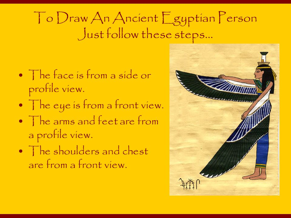 To Draw An Ancient Egyptian Person Just follow these steps...