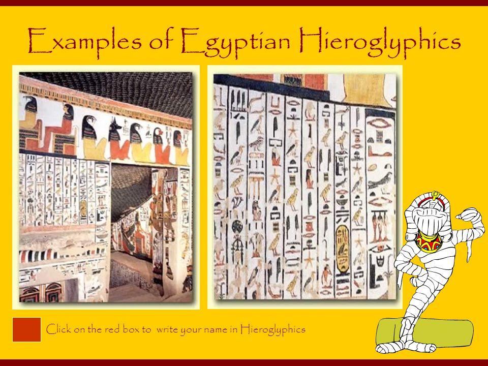 Examples of Egyptian Hieroglyphics