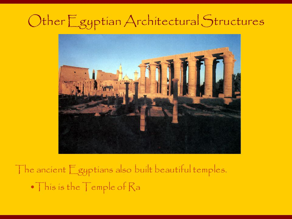 Other Egyptian Architectural Structures