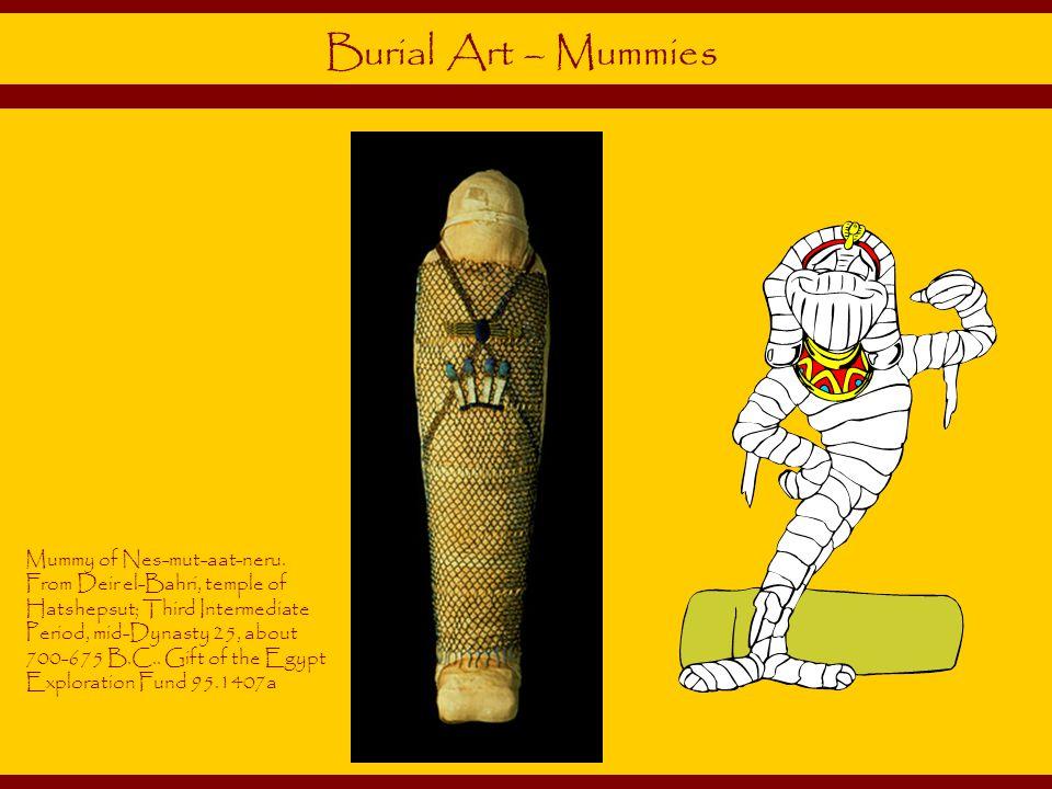 Burial Art – Mummies
