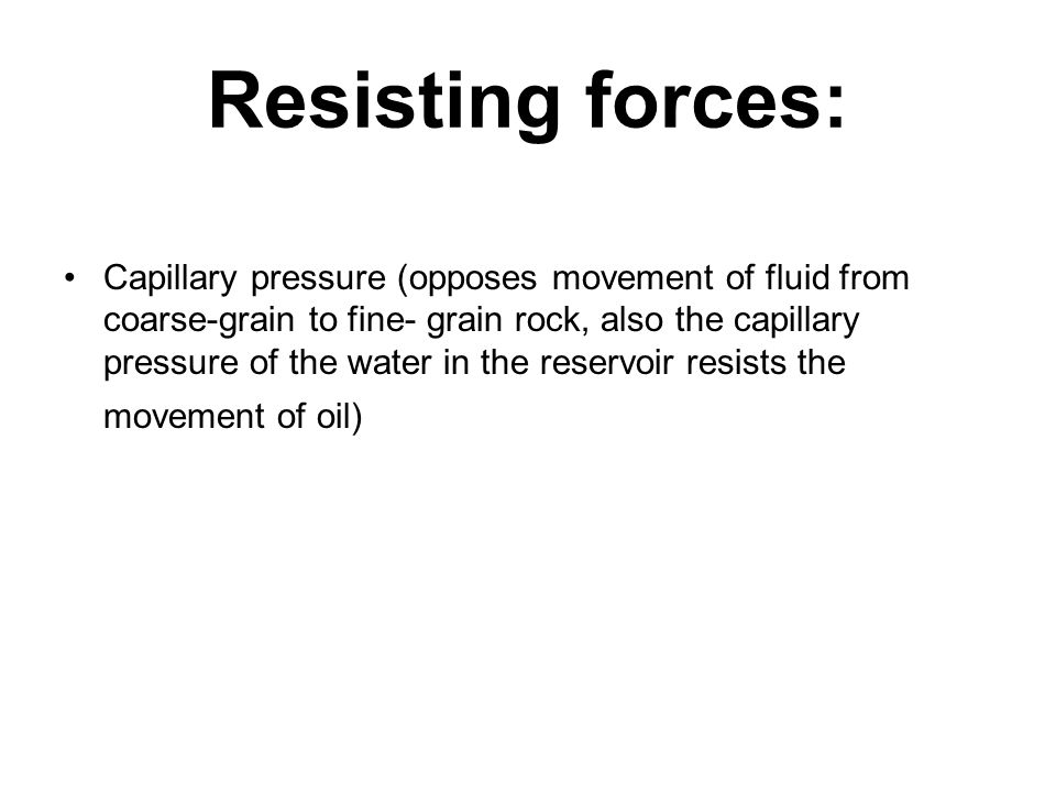 Resisting forces: