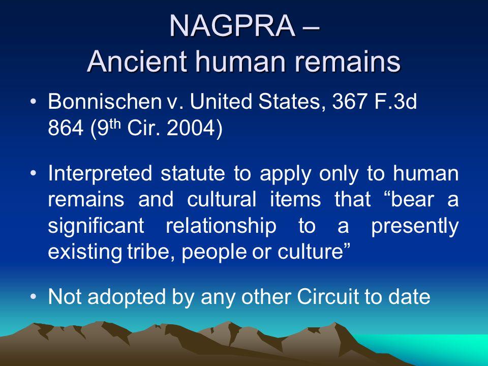 NAGPRA – Ancient human remains