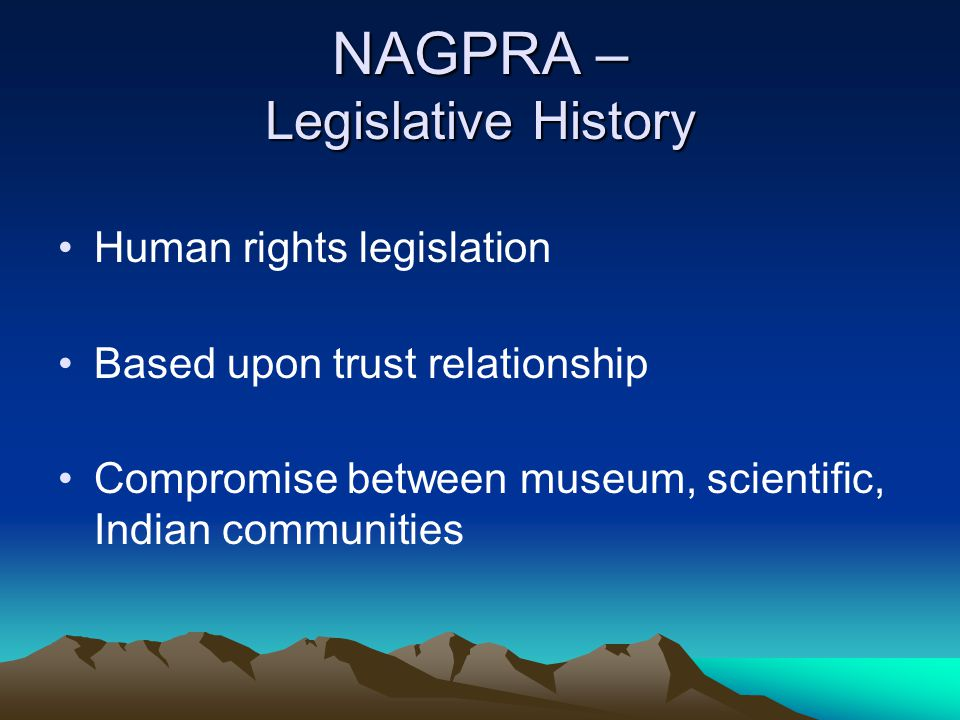 NAGPRA – Legislative History