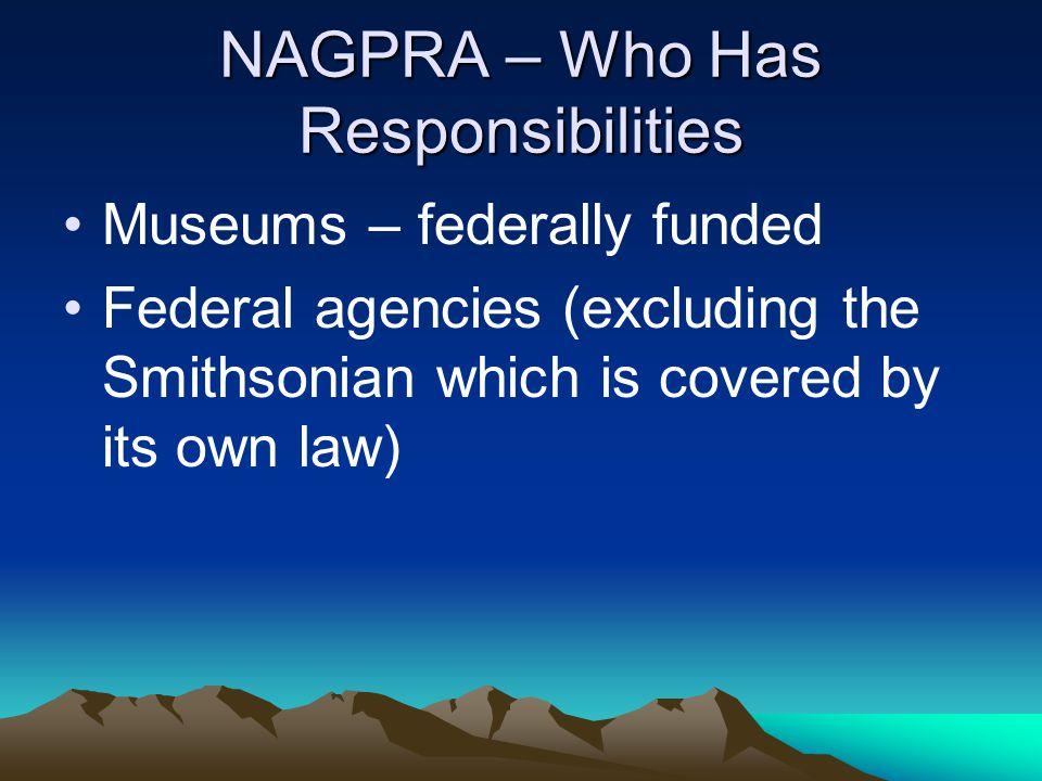 NAGPRA – Who Has Responsibilities