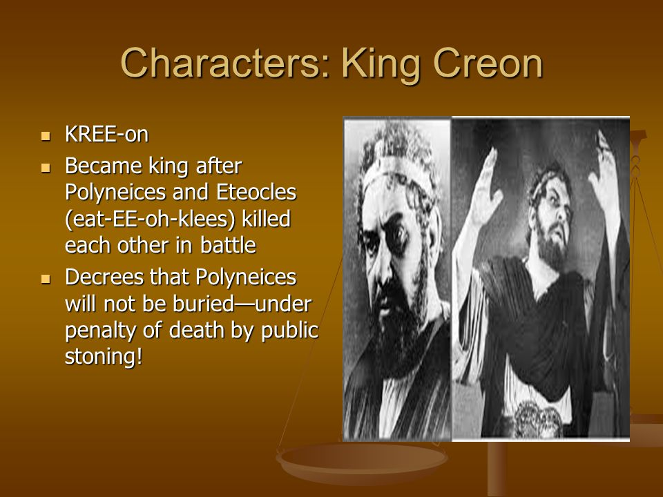 Characters: King Creon