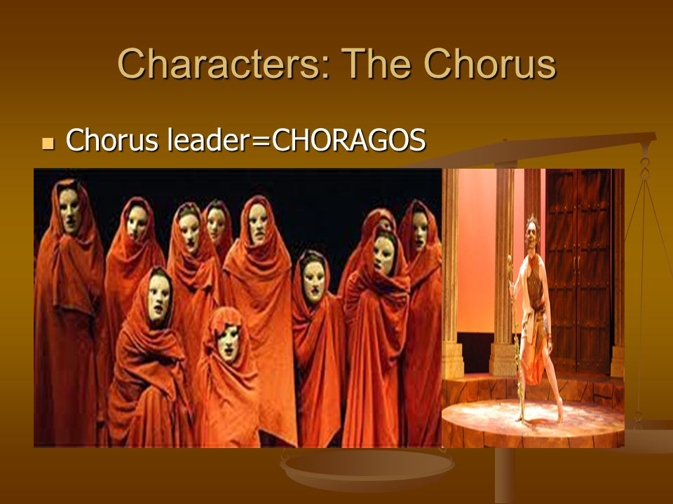 Characters: The Chorus