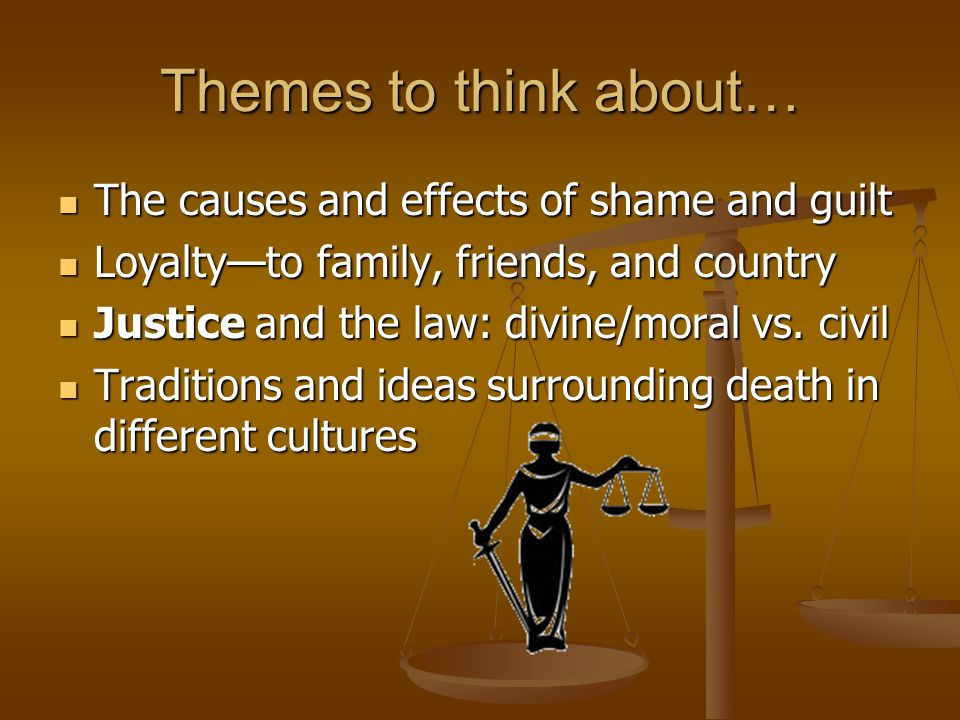 Themes to think about… The causes and effects of shame and guilt