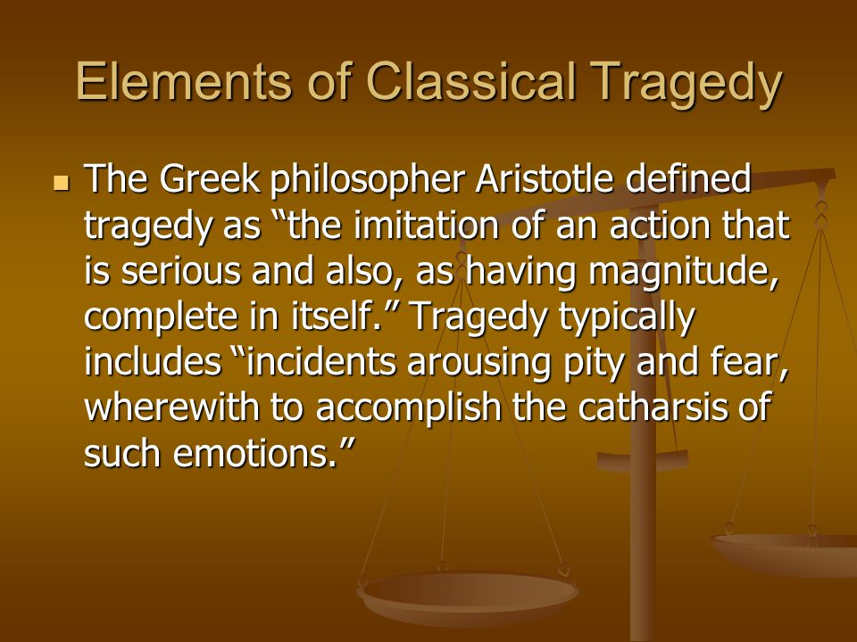 Elements of Classical Tragedy