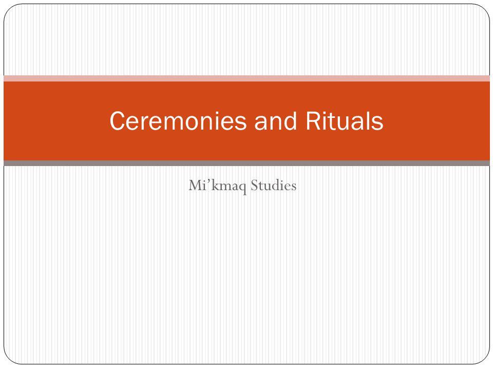 Ceremonies and Rituals