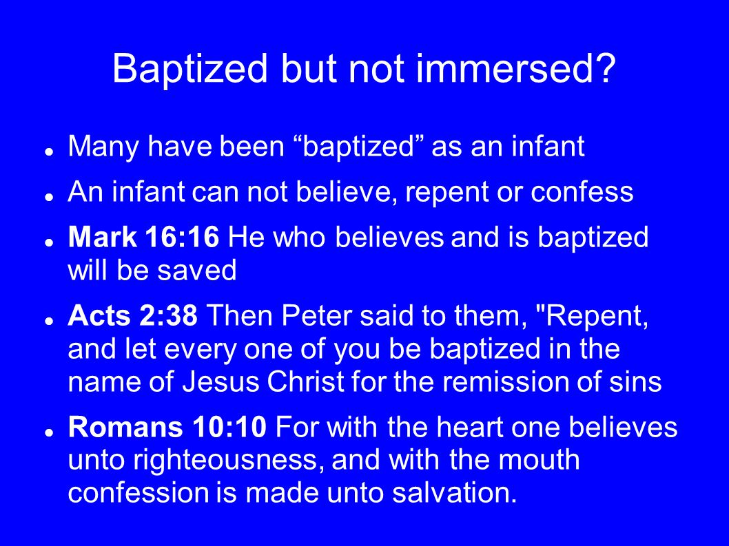 Baptized but not immersed