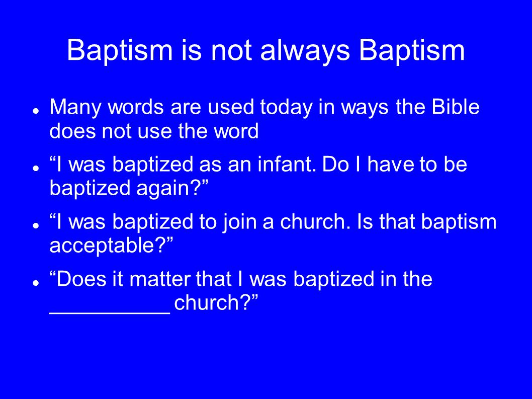 Baptism is not always Baptism