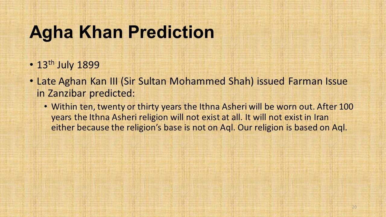 Agha Khan Prediction 13th July 1899