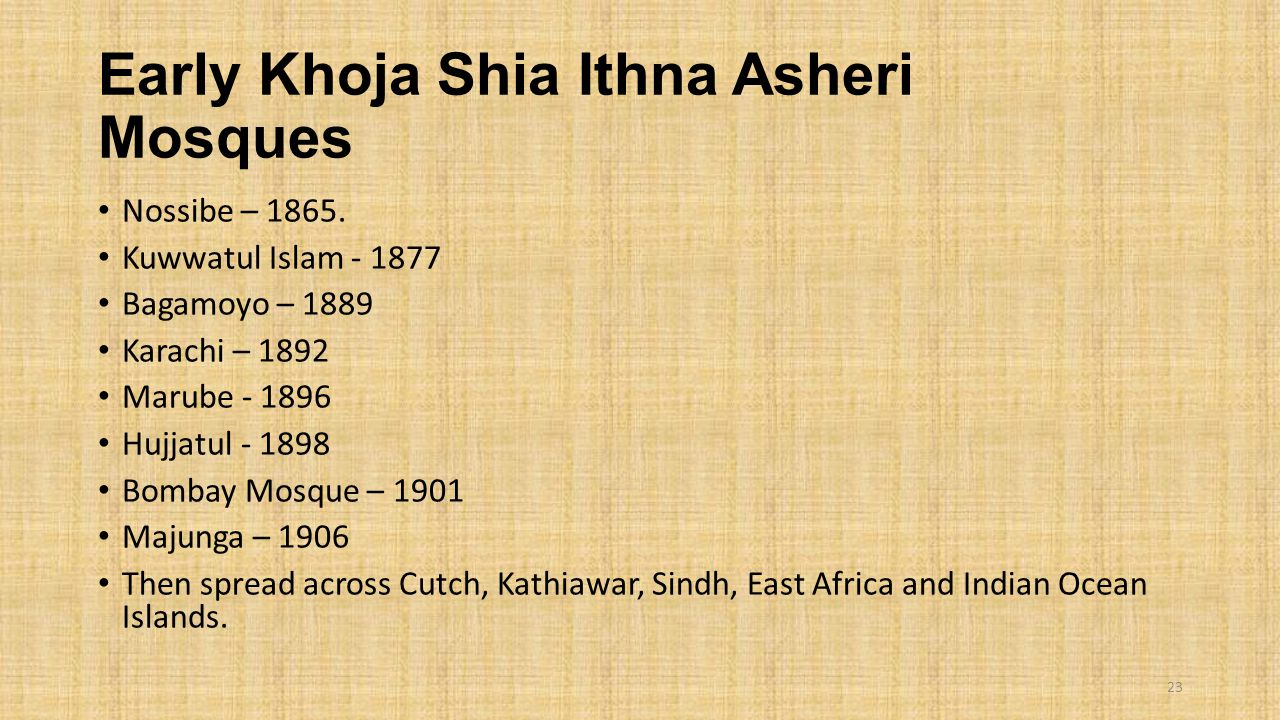 Early Khoja Shia Ithna Asheri Mosques