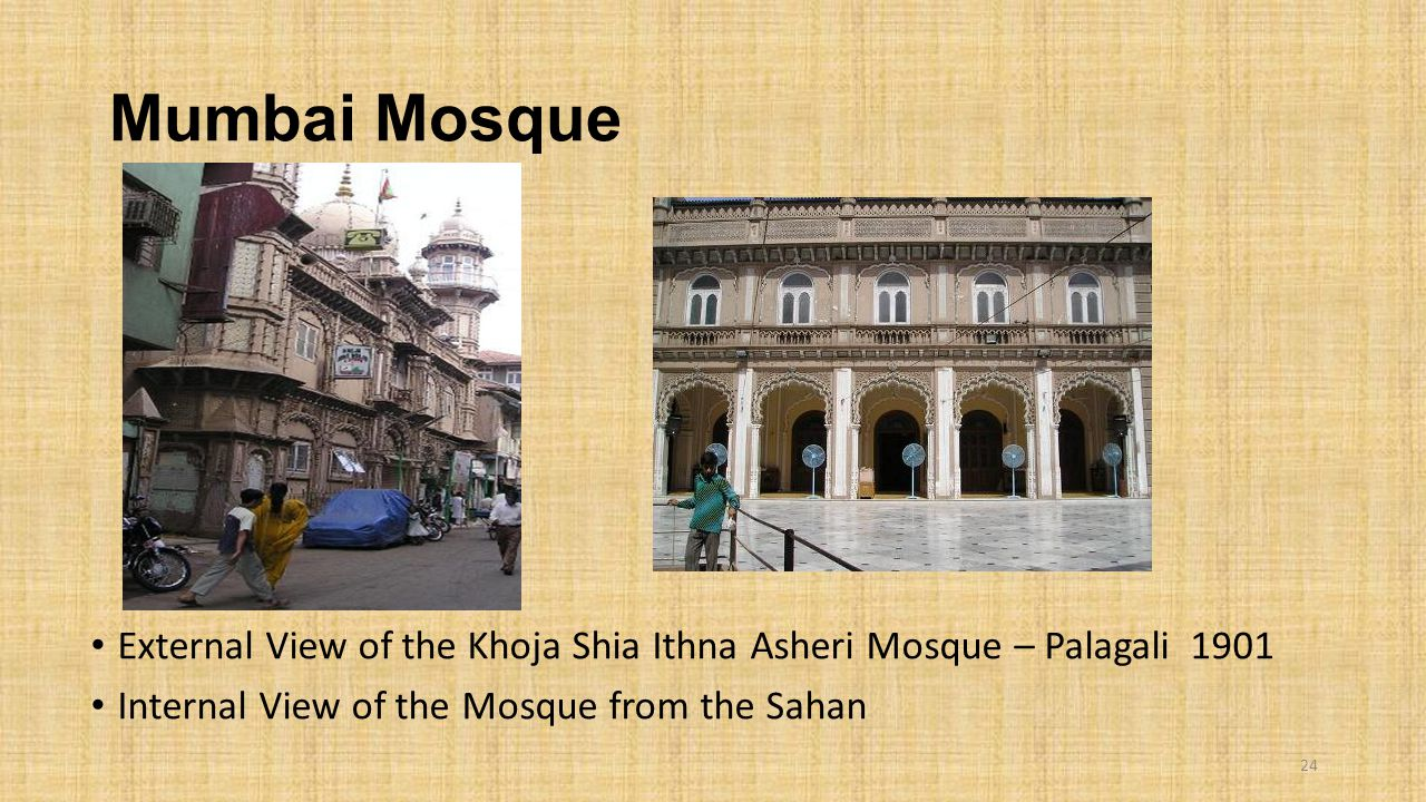 Mumbai Mosque External View of the Khoja Shia Ithna Asheri Mosque – Palagali 1901.