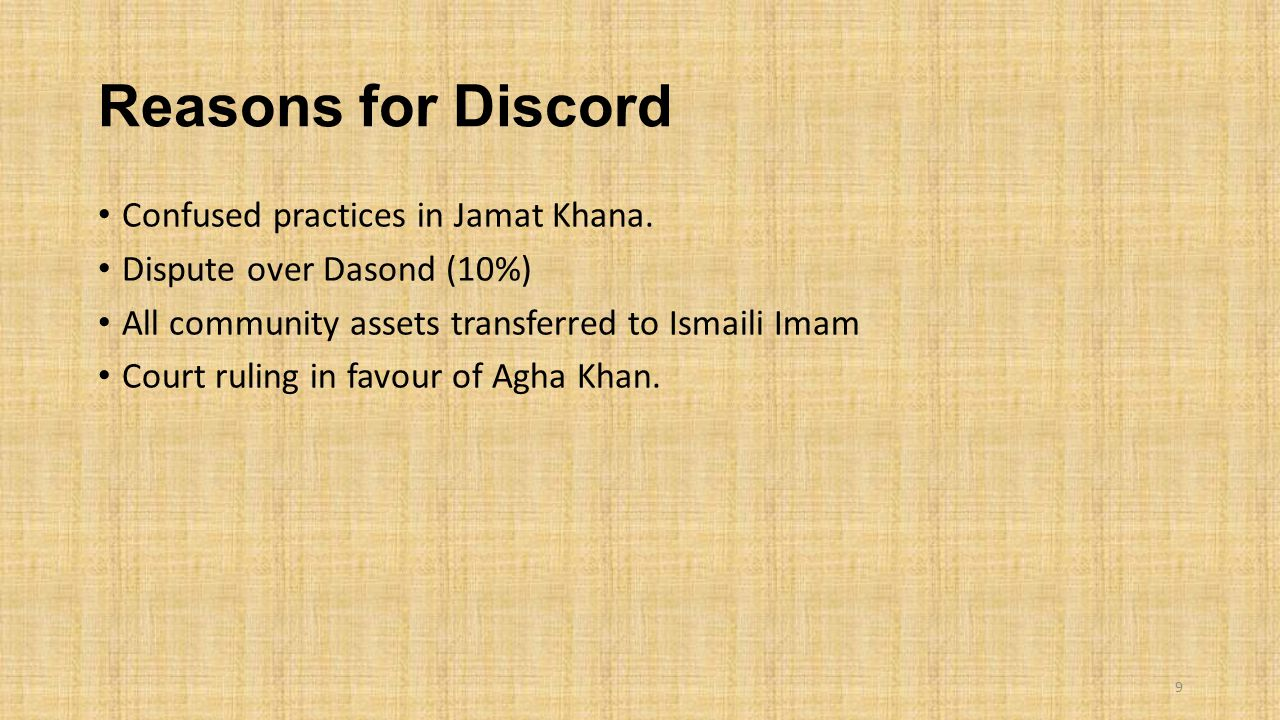 Reasons for Discord Confused practices in Jamat Khana.