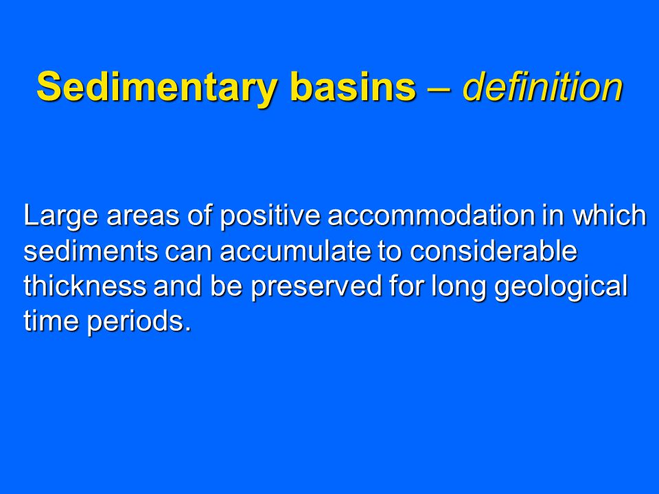 Sedimentary basins – definition