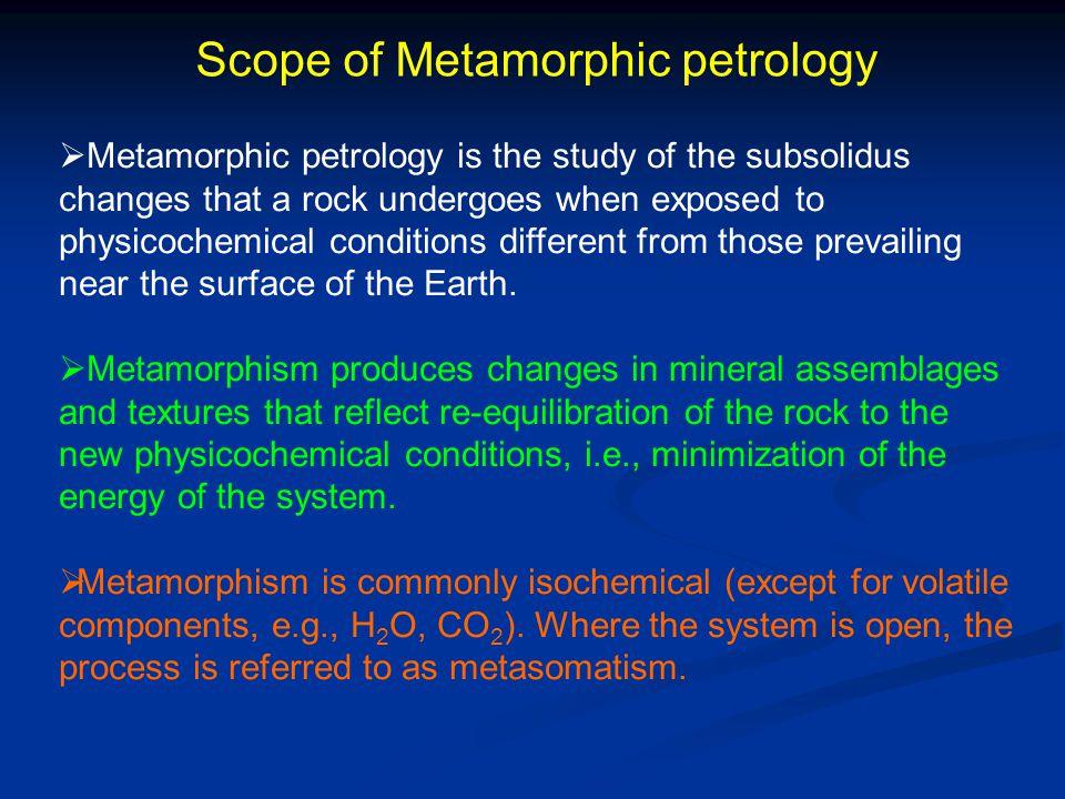Scope of Metamorphic petrology