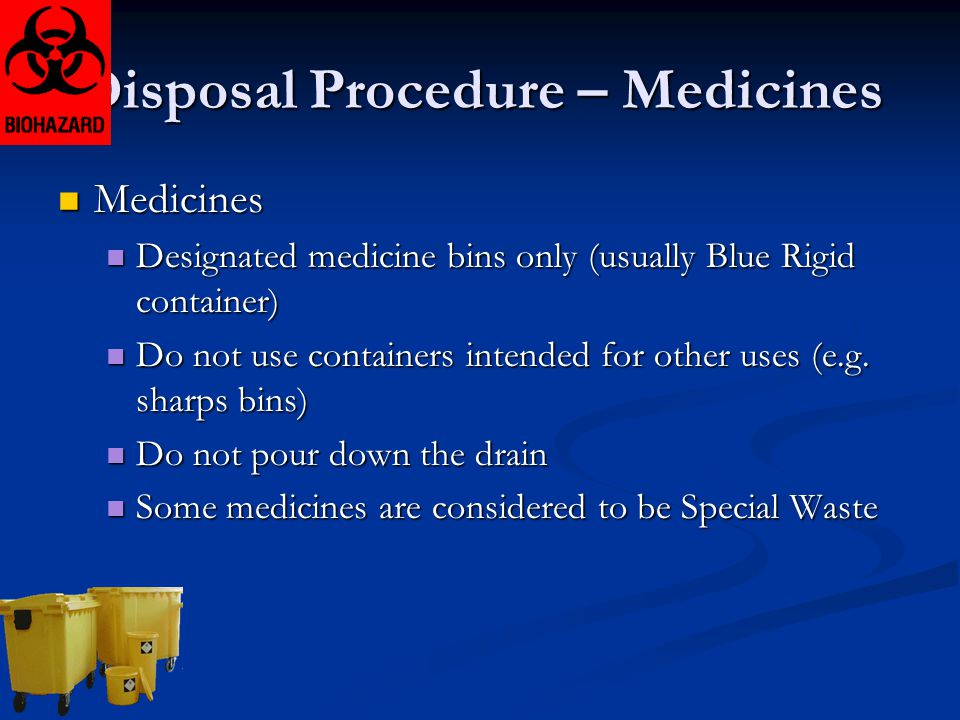 Disposal Procedure – Medicines