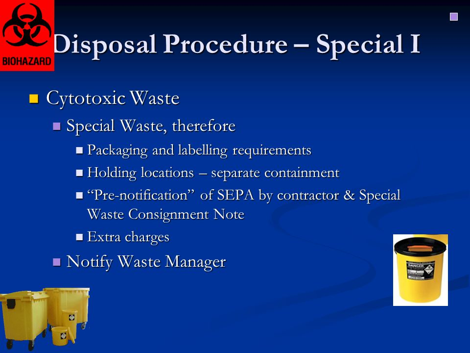 Disposal Procedure – Special I