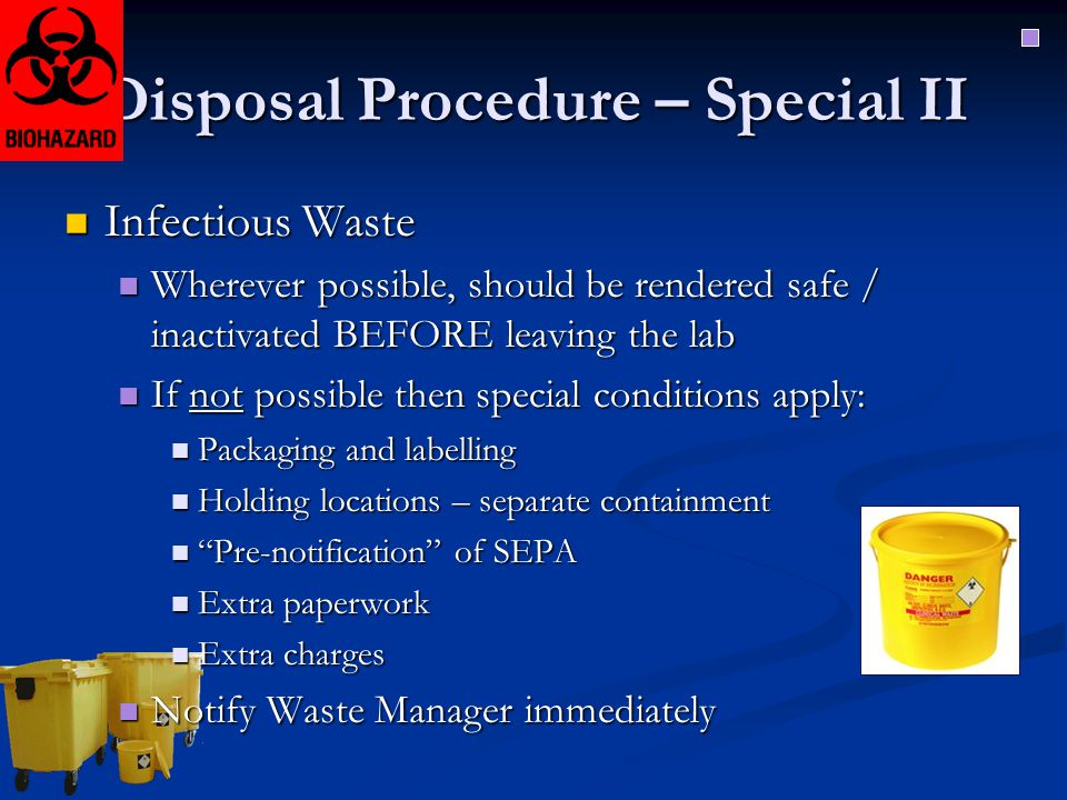 Disposal Procedure – Special II