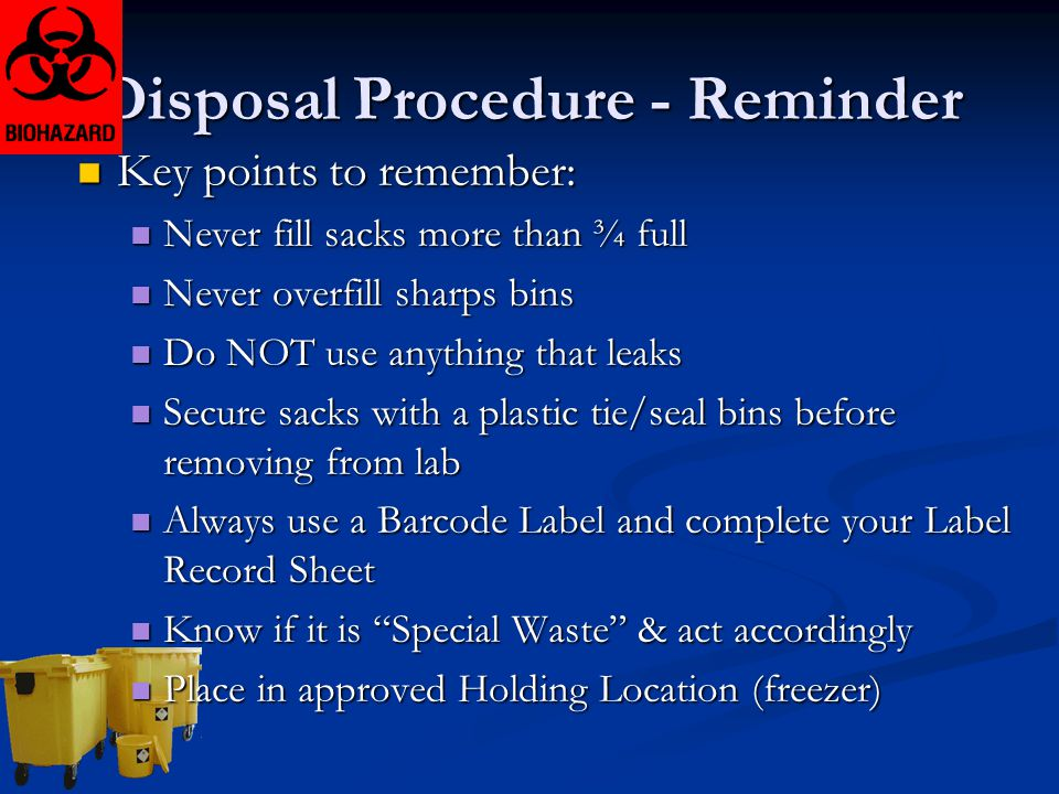 Disposal Procedure - Reminder