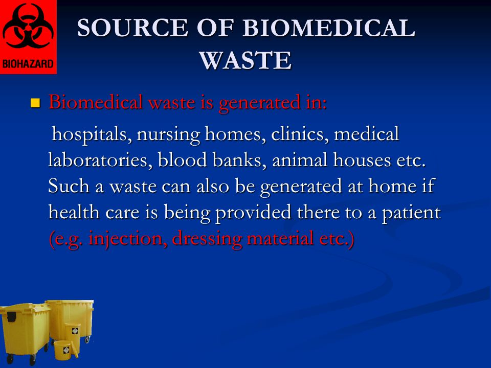 SOURCE OF BIOMEDICAL WASTE