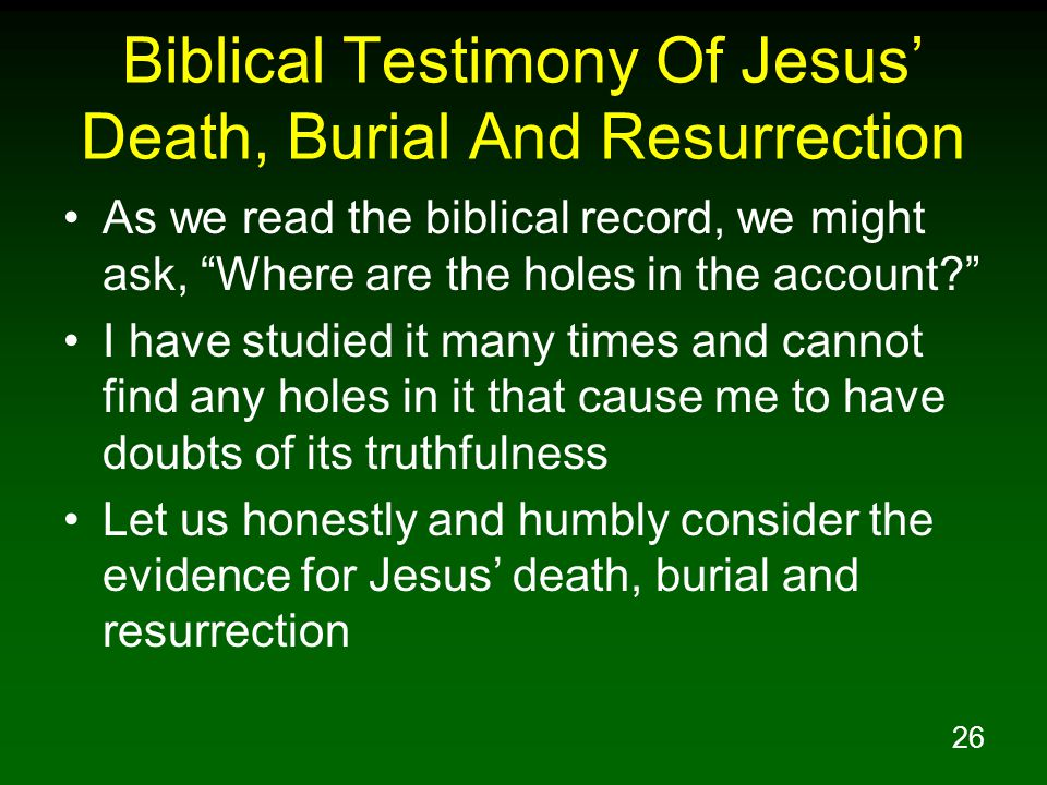 Biblical Testimony Of Jesus' Death, Burial And Resurrection