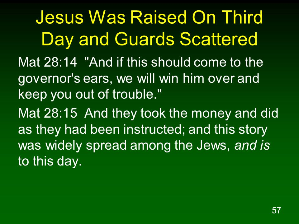 Jesus Was Raised On Third Day and Guards Scattered