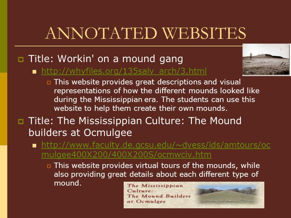 ANNOTATED WEBSITES Title: Workin on a mound gang