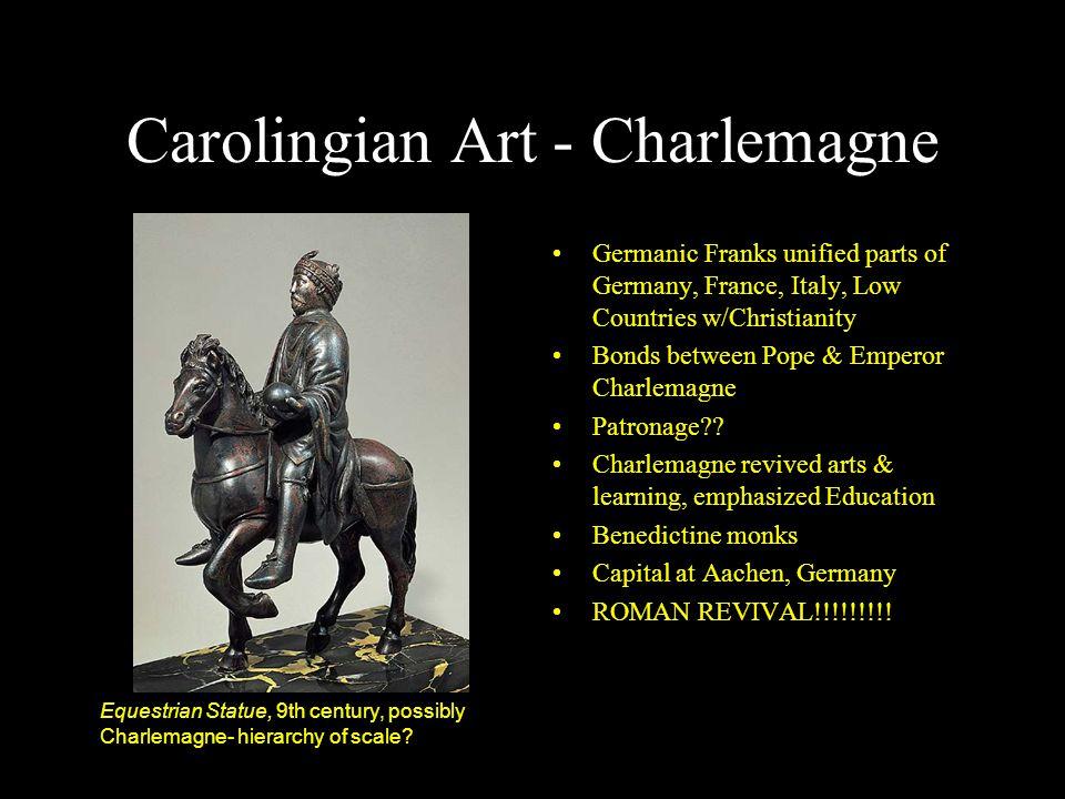 Carolingian Art - Charlemagne
