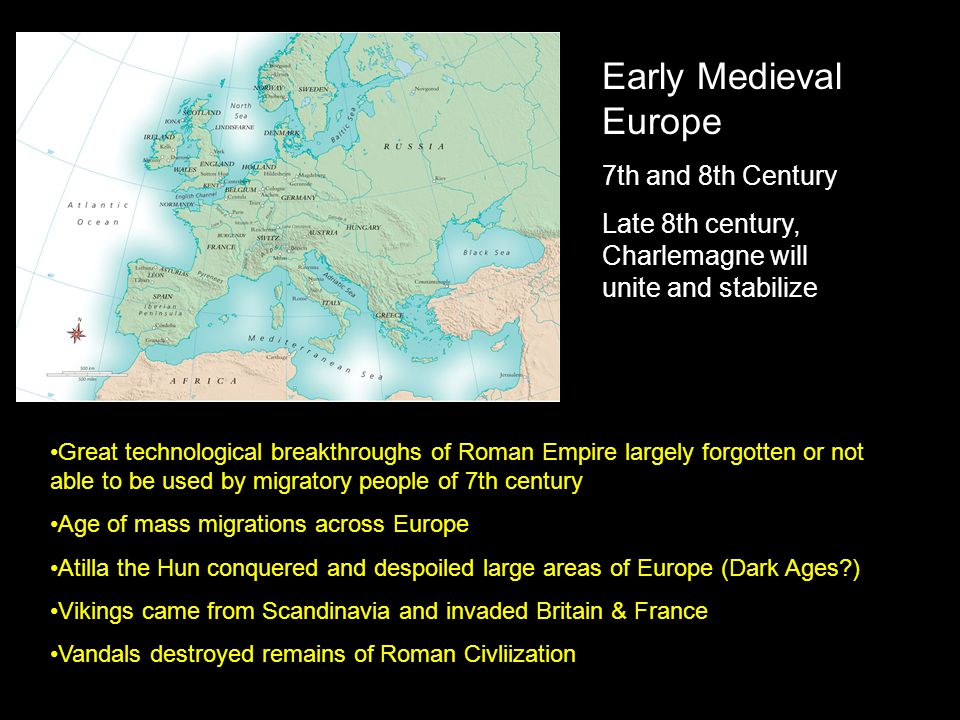 Early Medieval Europe 7th and 8th Century