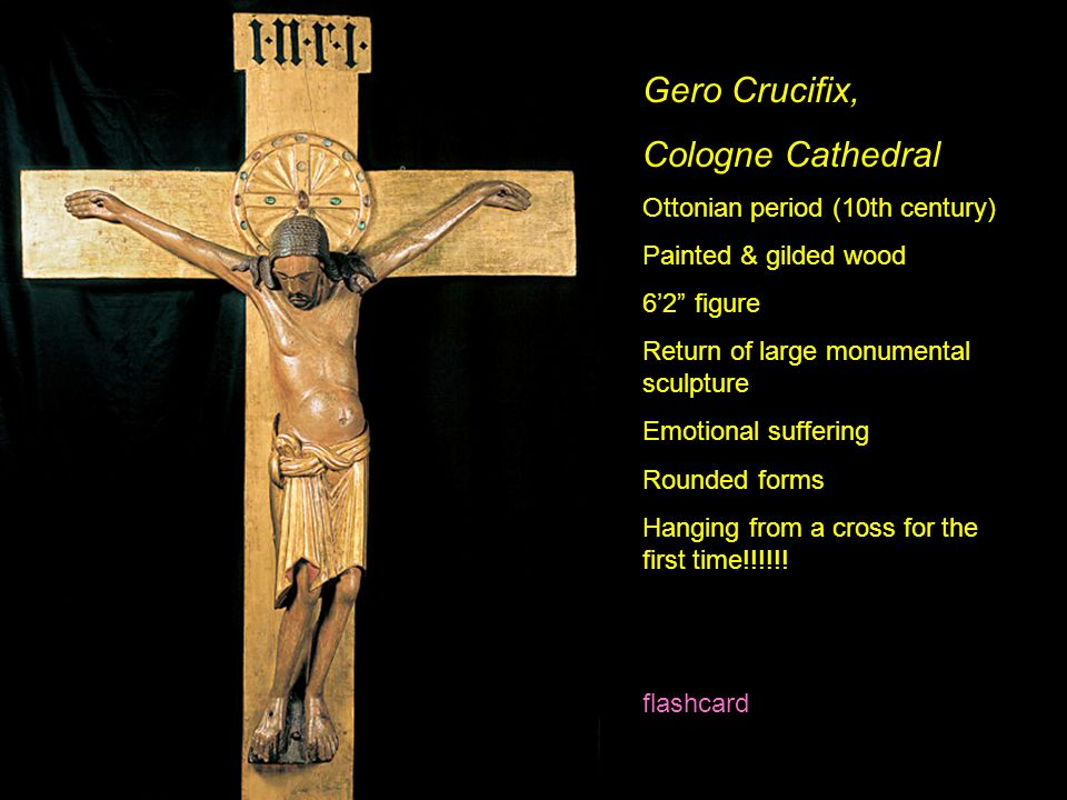 Gero Crucifix, Cologne Cathedral Ottonian period (10th century)