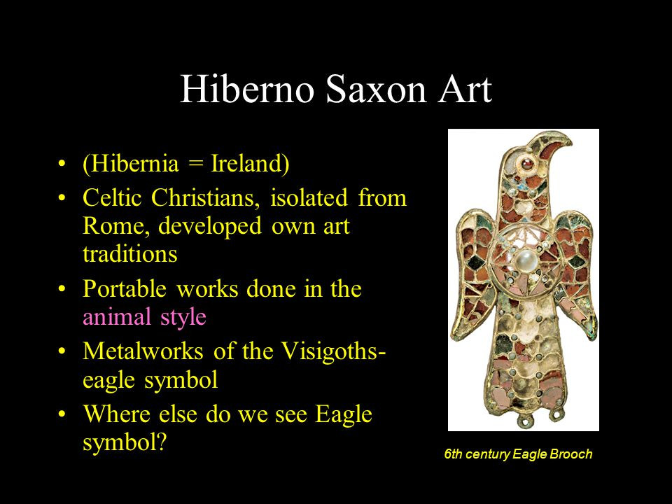 Hiberno Saxon Art (Hibernia = Ireland)