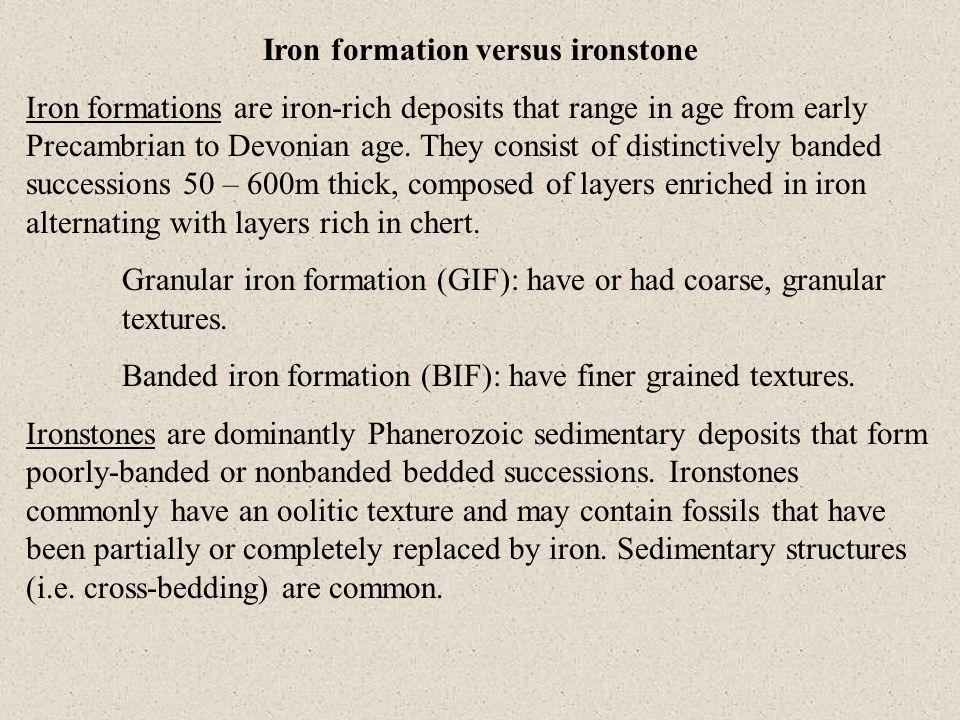 Iron formation versus ironstone