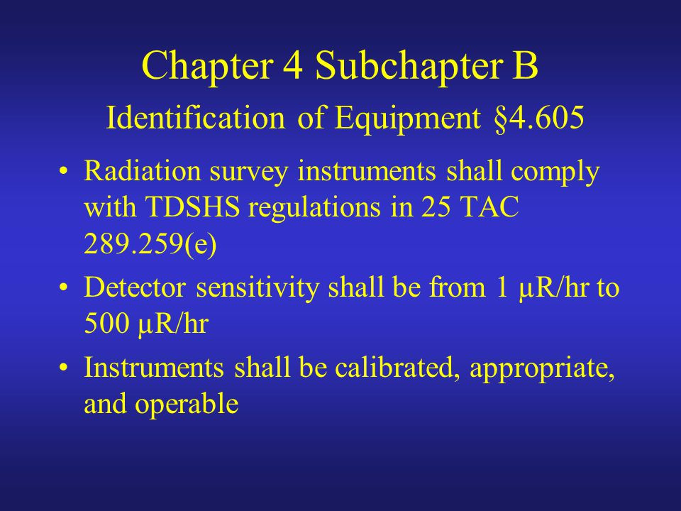 Chapter 4 Subchapter B Identification of Equipment §4.605